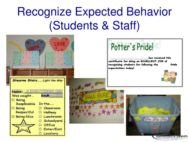 Recognize Expected Behavior (Students & Staff)