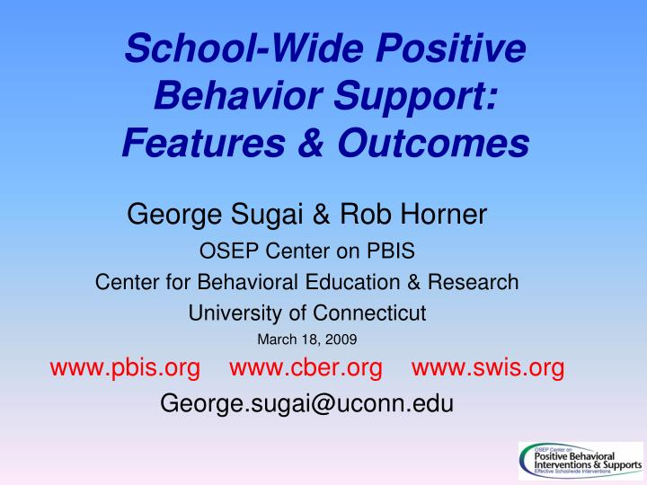 School wide positive behavior support features outcomes
