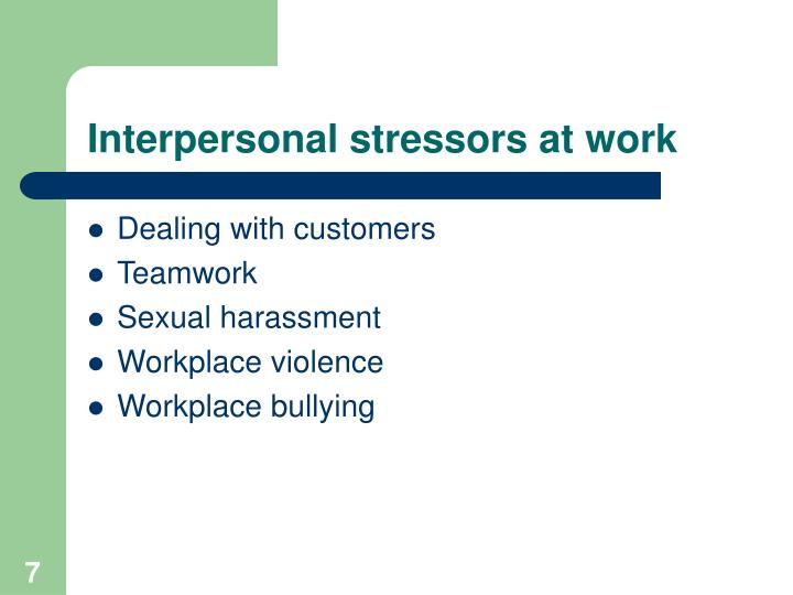 Interpersonal stressors at work