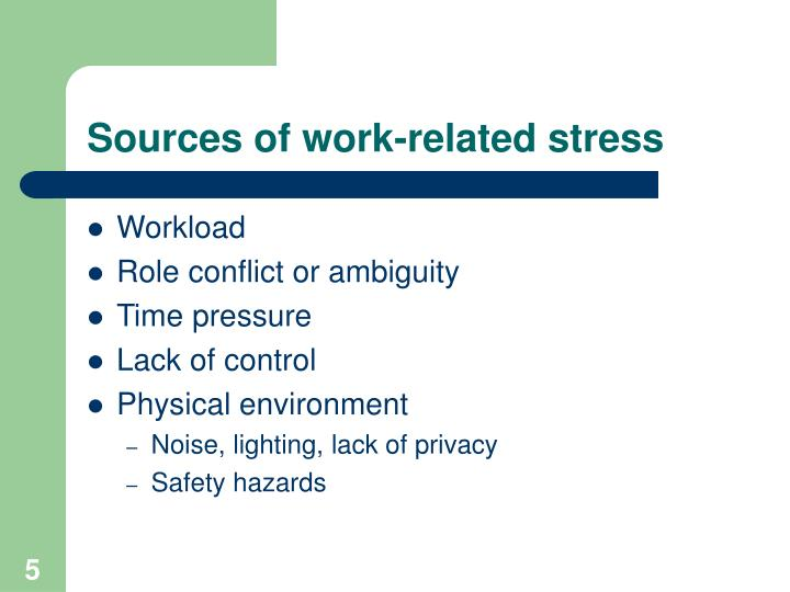 Sources of work-related stress