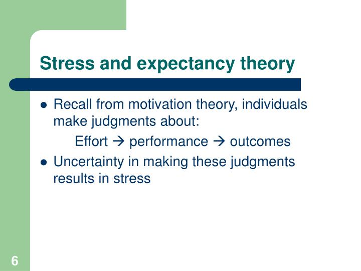 Stress and expectancy theory