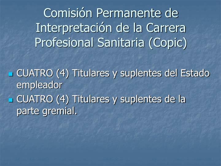 Comisión Permanente de Interpretación de la Carrera Profesional Sanitaria (Copic)