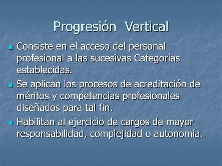 Progresión  Vertical
