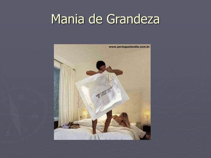 Mania de Grandeza