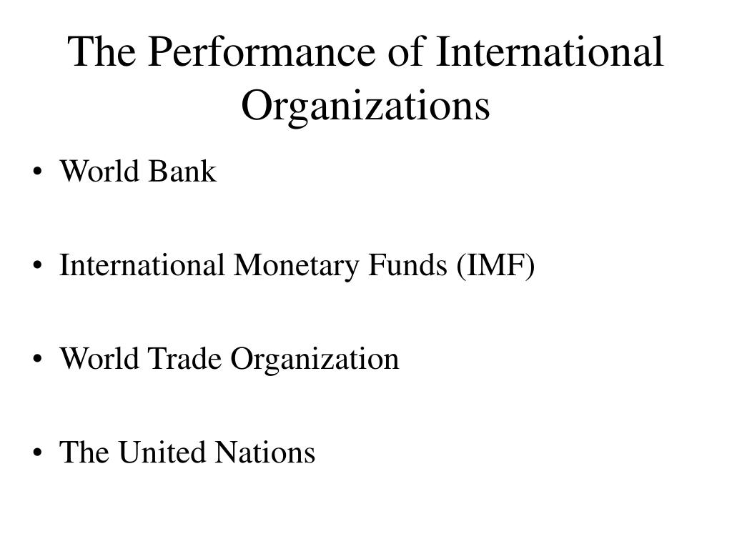 The Performance of International Organizations