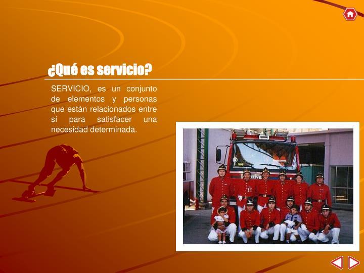 ¿Qué es servicio?