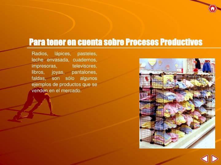 Para tener en cuenta sobre Procesos Productivos