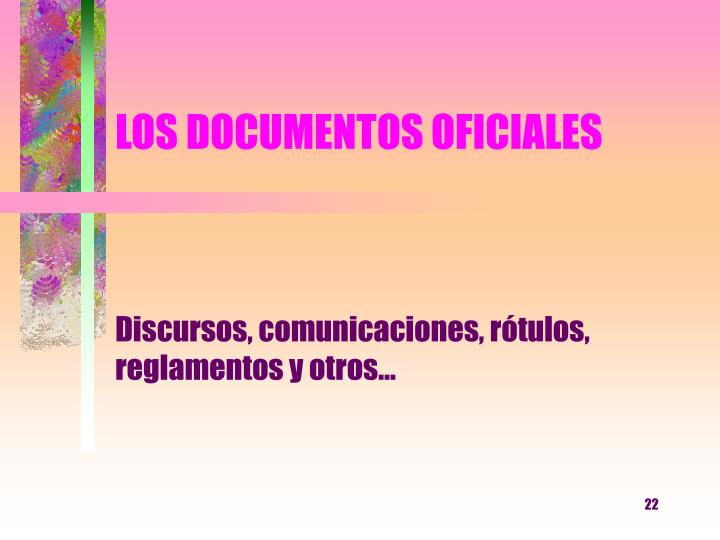 LOS DOCUMENTOS OFICIALES