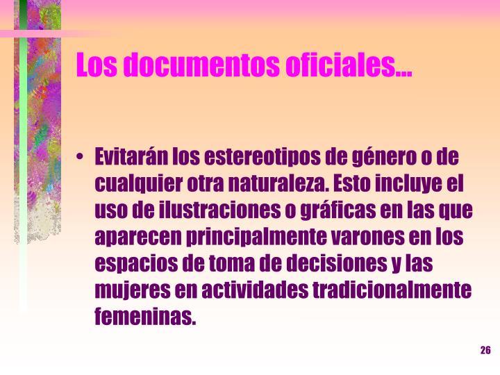 Los documentos oficiales…