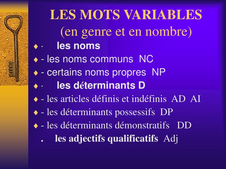 LES MOTS VARIABLES