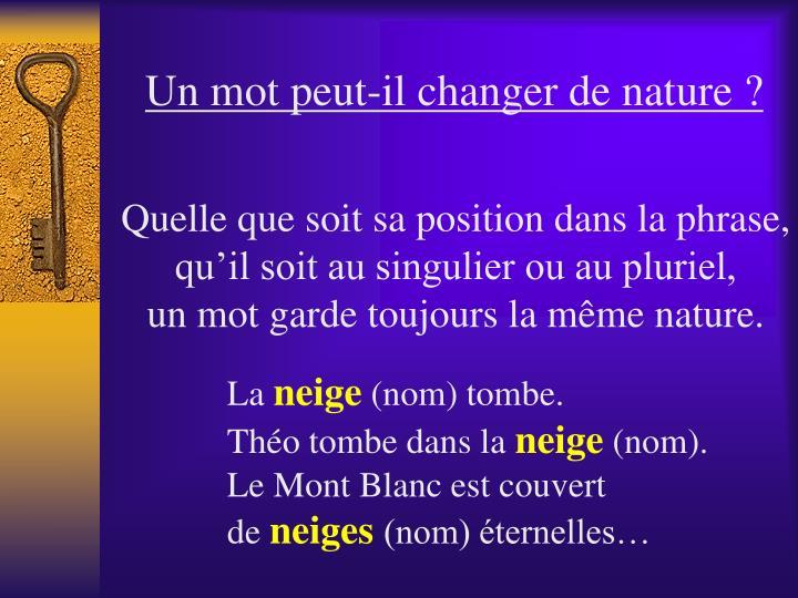 Un mot peut-il changer de nature ?