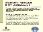 nuovi compiti per regioni ed enti locali articolo 4