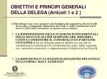 obiettivi e principi generali della delega articoli 1 e 2