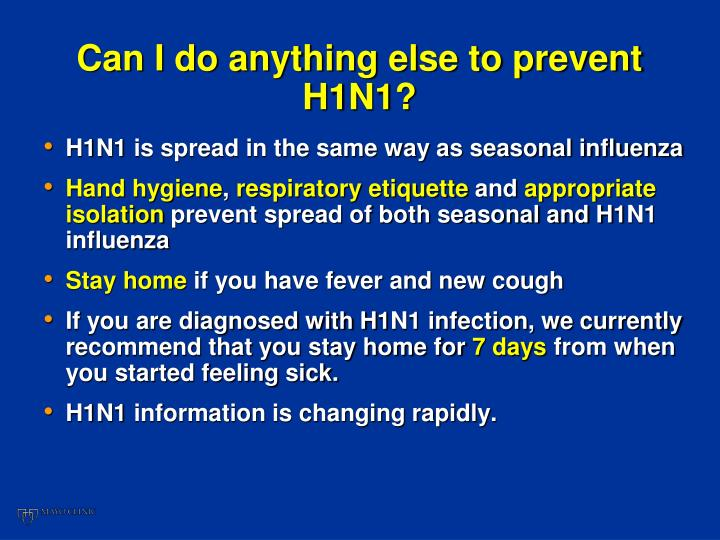 Can I do anything else to prevent H1N1?