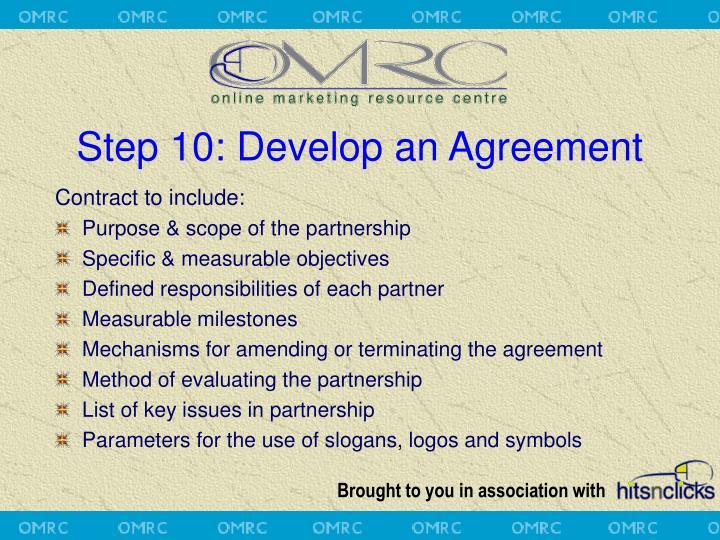 Step 10: Develop an Agreement