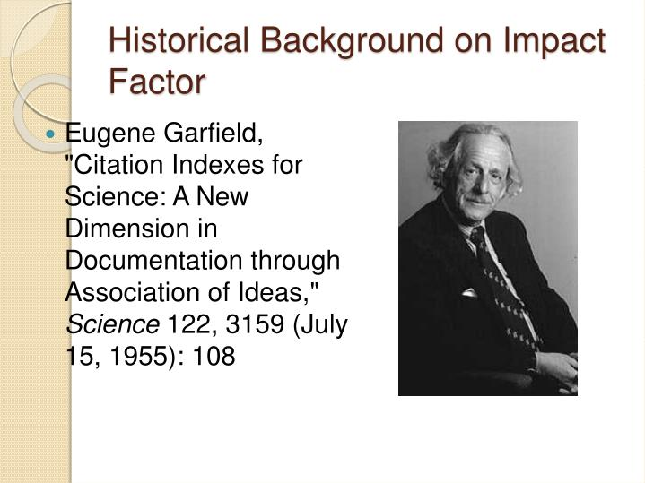 Historical Background on Impact Factor