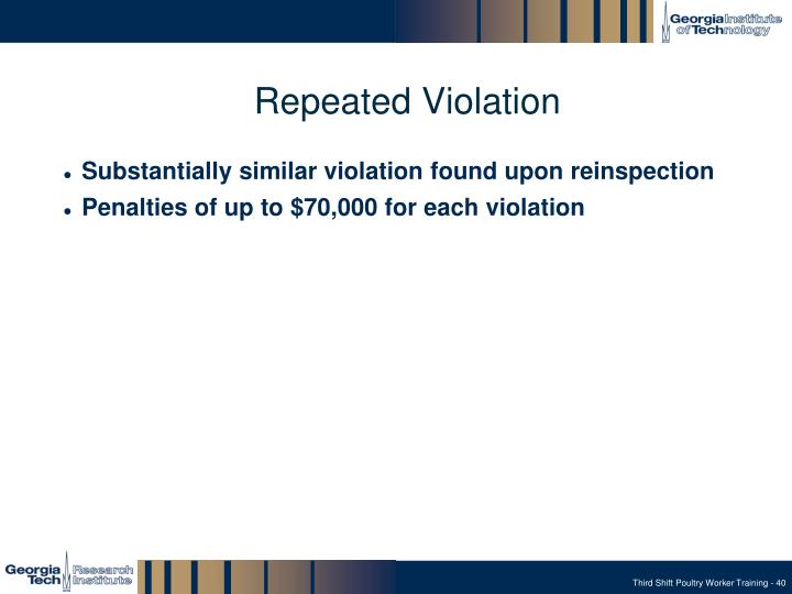 Repeated Violation
