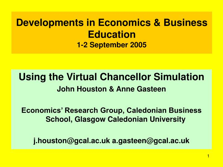 developments in economics business education 1 2 september 2005