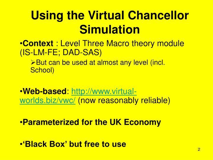 Using the Virtual Chancellor Simulation