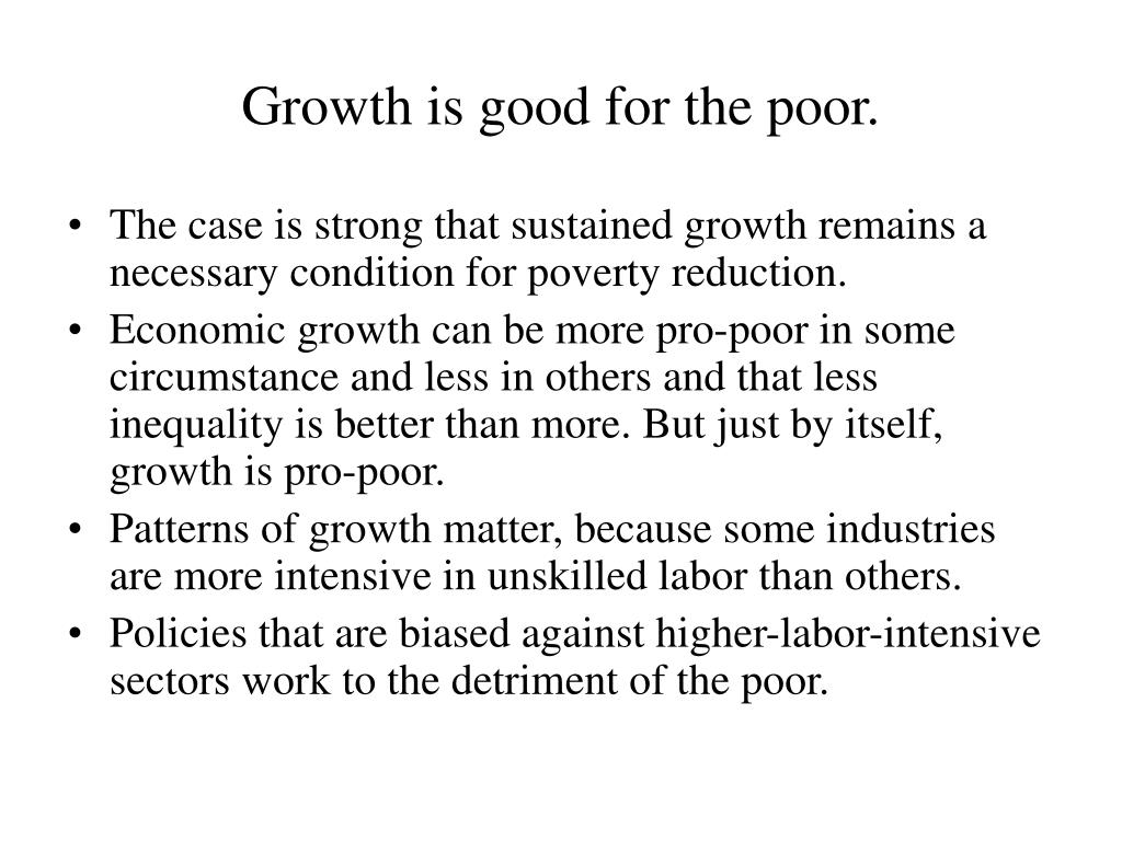Growth is good for the poor.