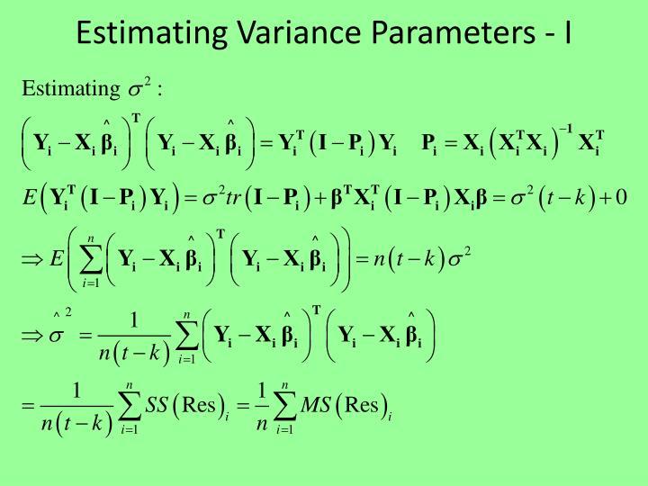 Estimating Variance Parameters - I