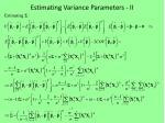 estimating variance parameters ii