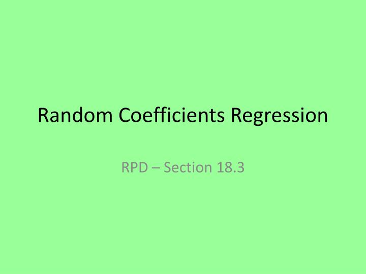 Random coefficients regression