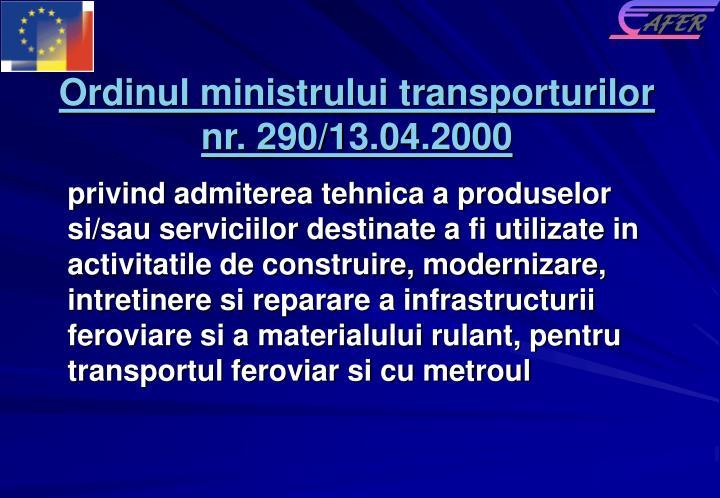 Ordinul ministrului transporturilor nr. 290/13.04.2000