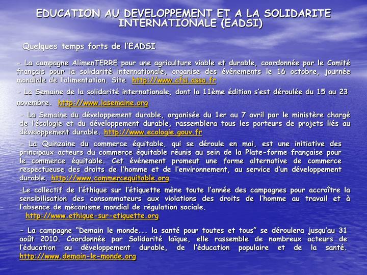 EDUCATION AU DEVELOPPEMENT ET A LA SOLIDARITE INTERNATIONALE (EADSI)