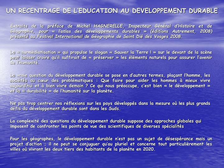 UN RECENTRAGE DE L'EDUCATION AU DEVELOPPEMENT DURABLE