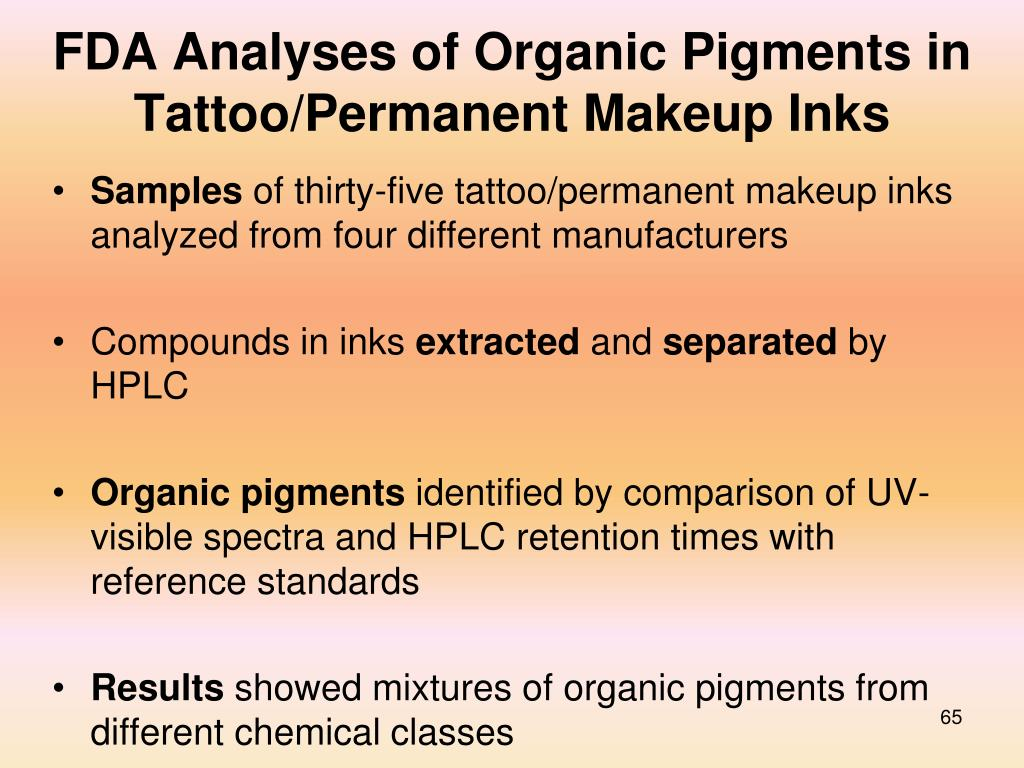 FDA Analyses of Organic Pigments in Tattoo/Permanent Makeup Inks