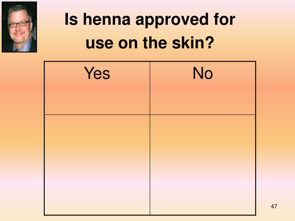 Is henna approved for