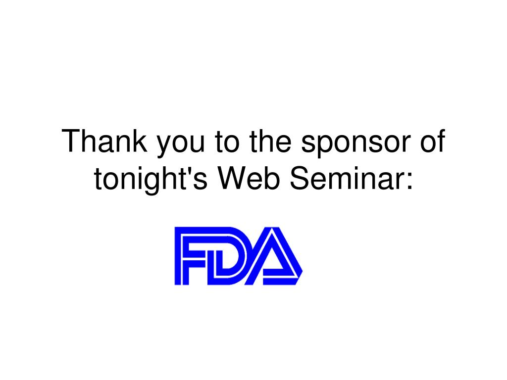Thank you to the sponsor of tonight's Web Seminar: