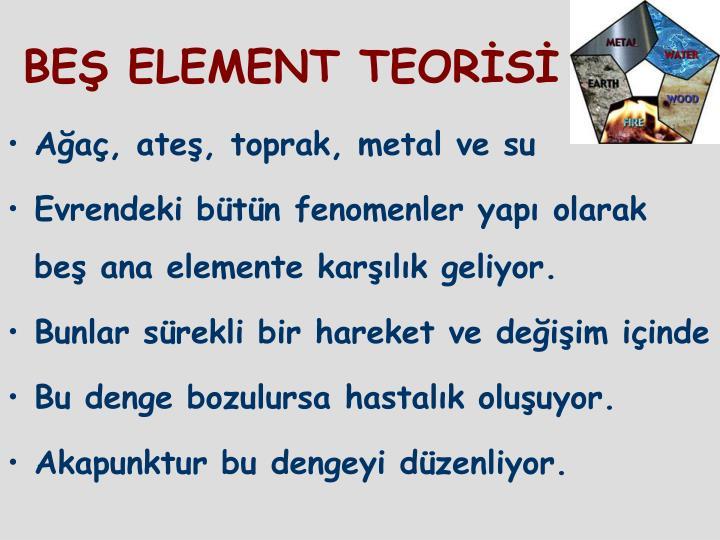 BEŞ ELEMENT TEORİSİ
