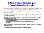 informations donn es par l administration fiscale