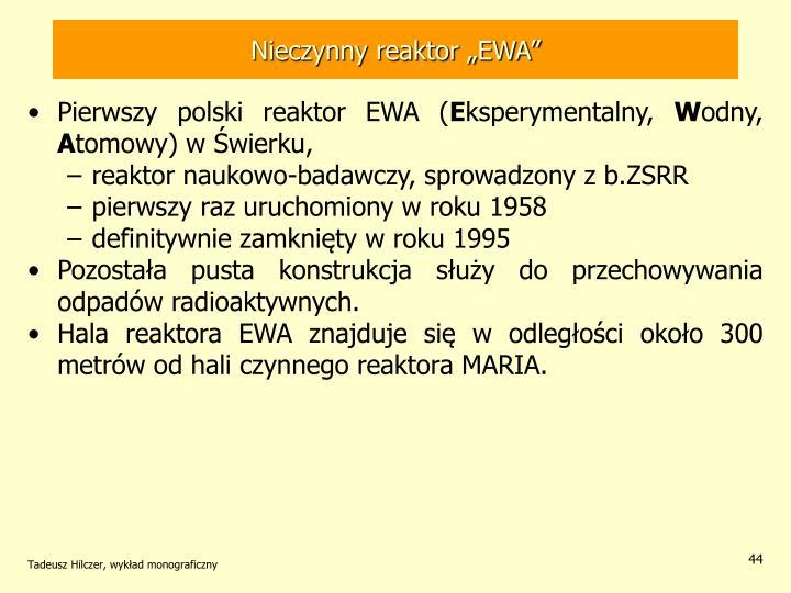 """Nieczynny reaktor """"EWA"""""""