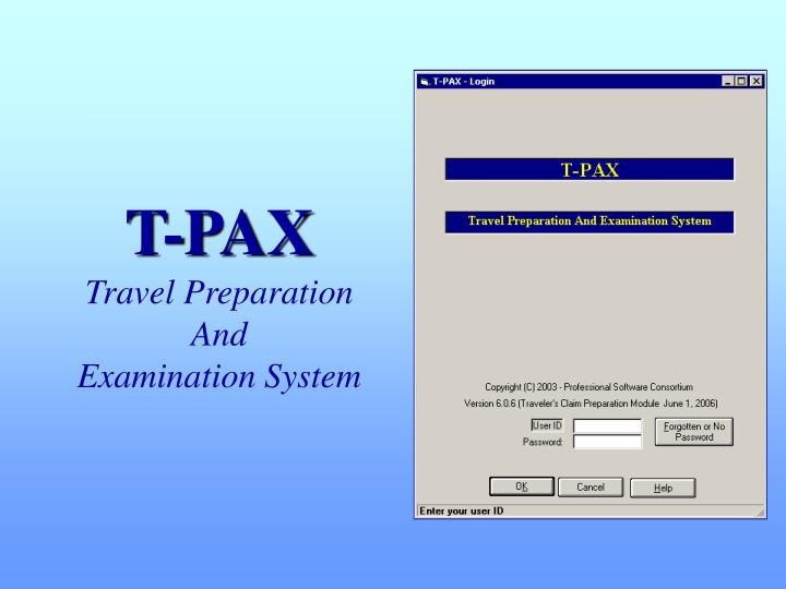 t pax travel preparation and examination system