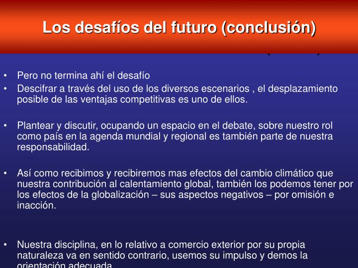 Los desafíos del futuro (conclusión)
