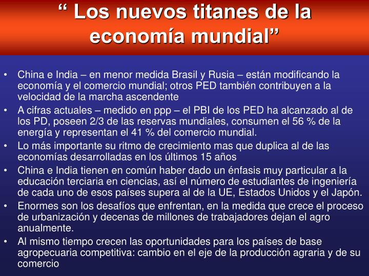 """"""" Los nuevos titanes de la economía mundial"""""""