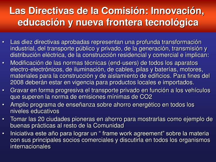 Las Directivas de la Comisión: Innovación,