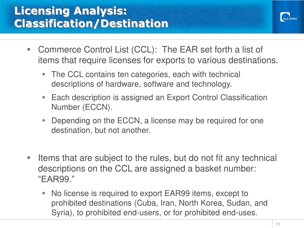 Licensing Analysis: Classification/Destination