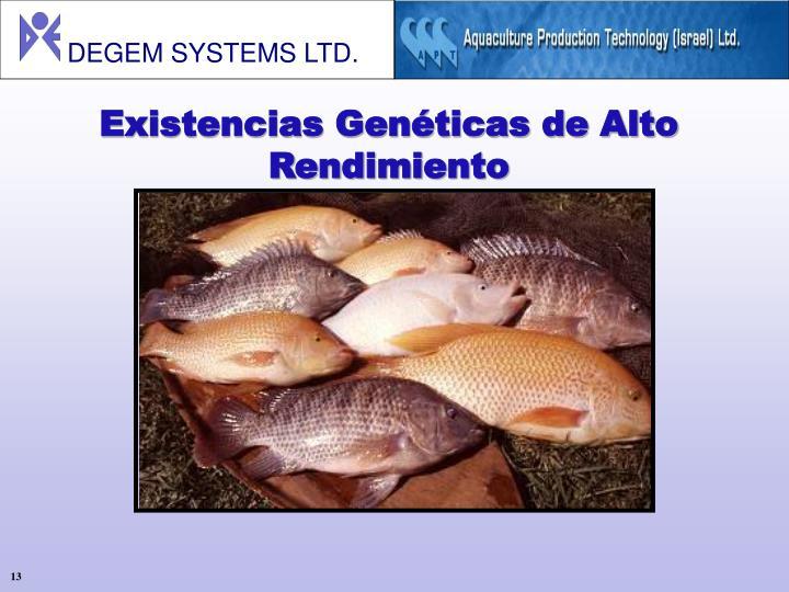 Existencias Genéticas de Alto Rendimiento