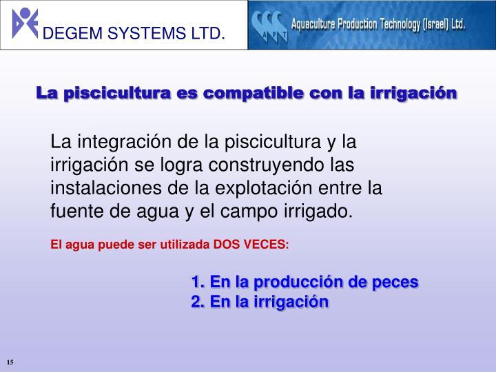 La piscicultura es compatible con la irrigación