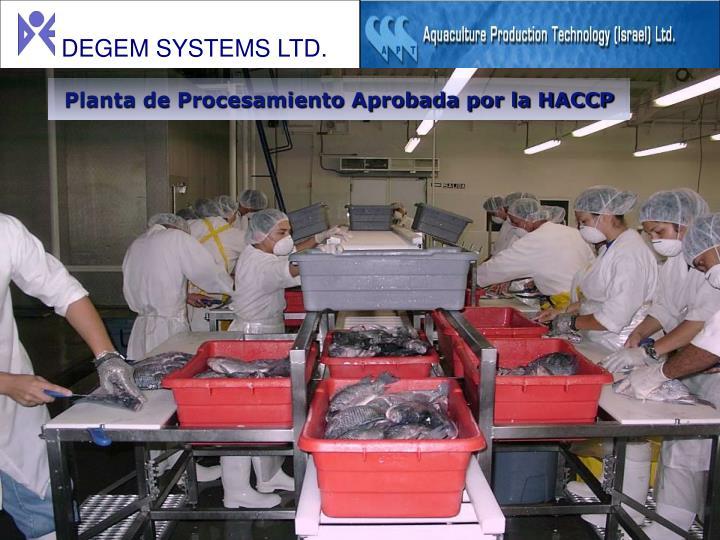 Planta de Procesamiento Aprobada por la HACCP