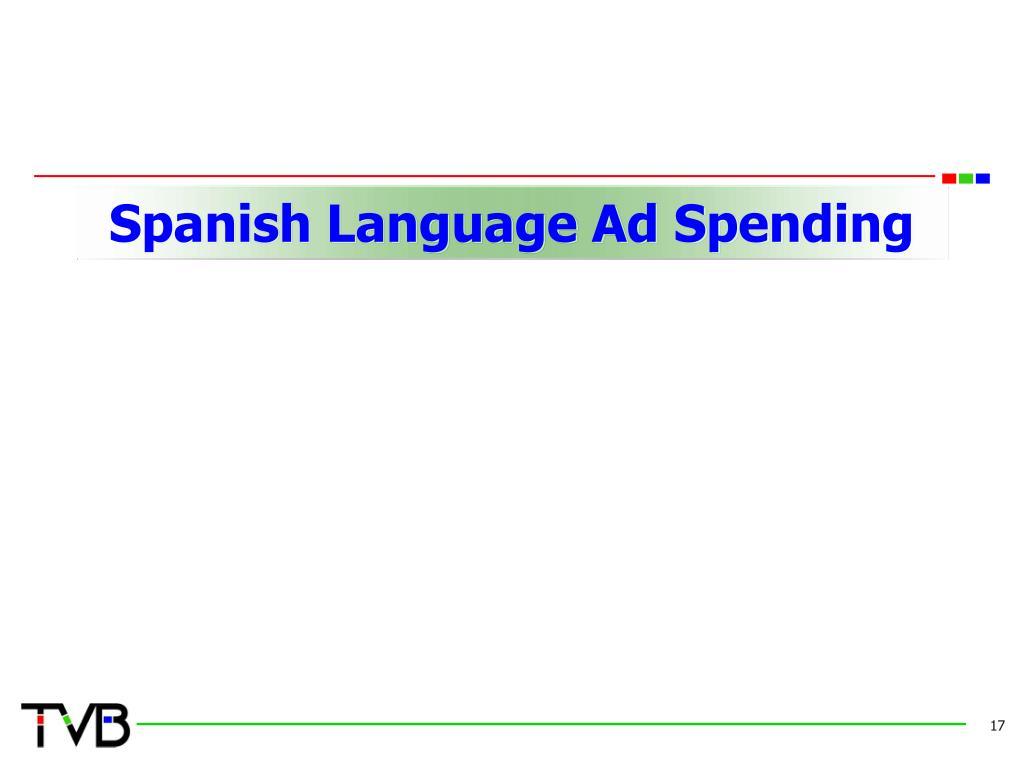 Spanish Language Ad Spending