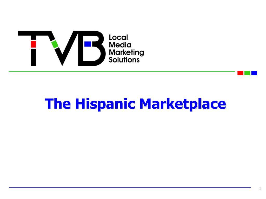 The Hispanic Marketplace