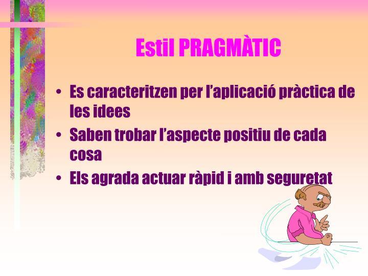 Estil PRAGMÀTIC
