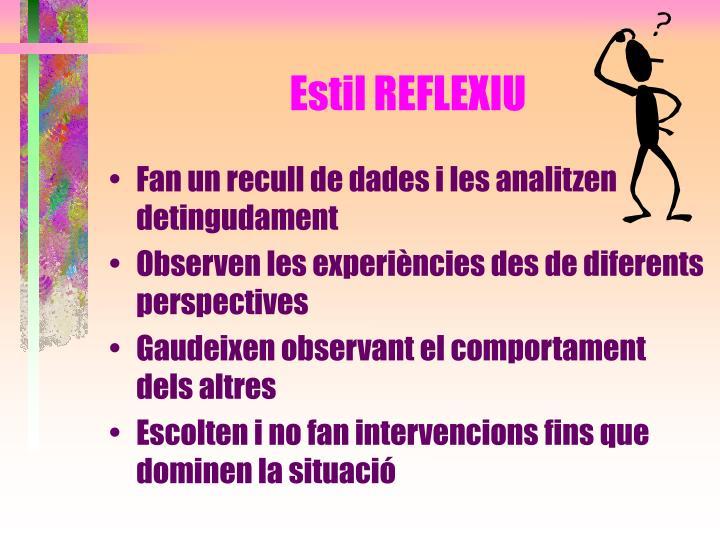Estil REFLEXIU