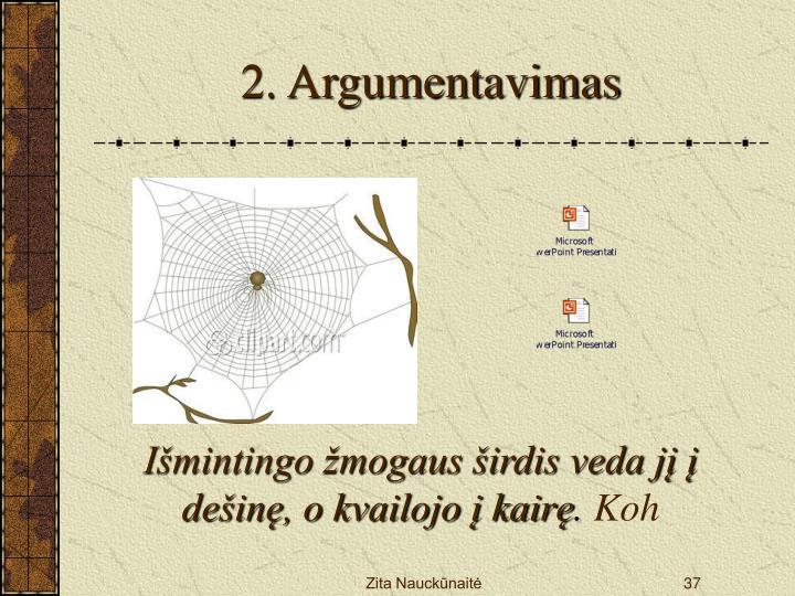 2. Argumentavimas