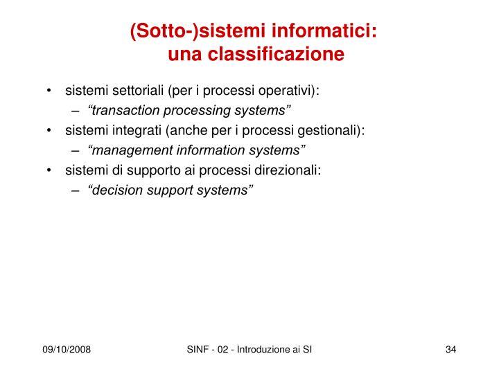 (Sotto-)sistemi informatici: